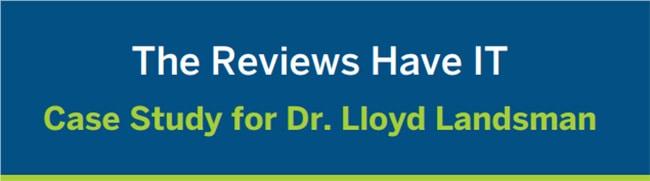 Case Study of Dr. Lloyd Landsman